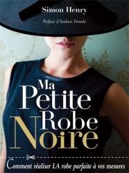 Ma petite robe noire Livre de couture traduit par Sylvie Damey