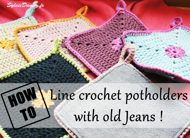 how to line crochet potholders with old jeans
